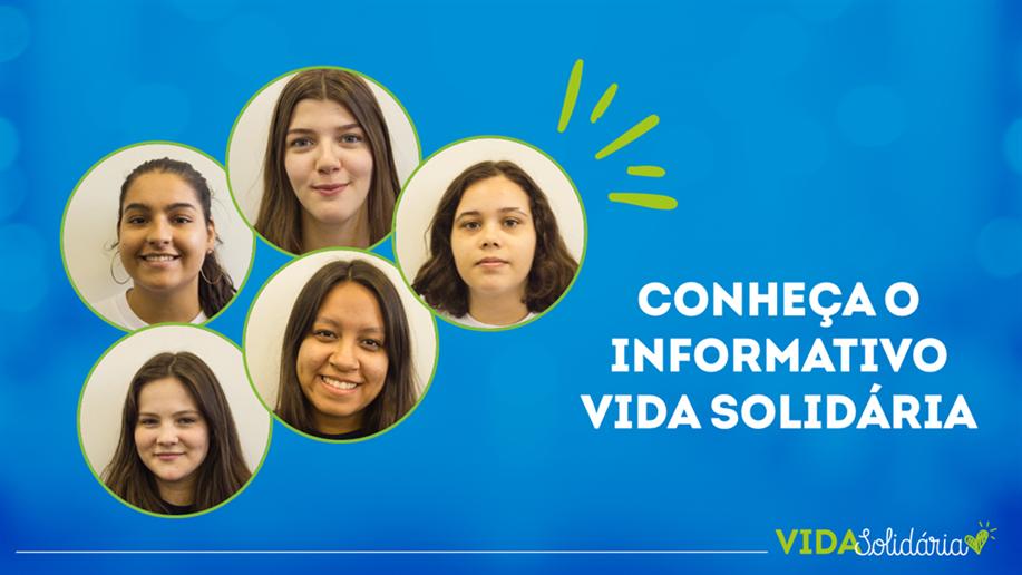 Estudantes do Grupo de Voluntariado do Colégio criam o informativo Vida Solidária durante a pandemia
