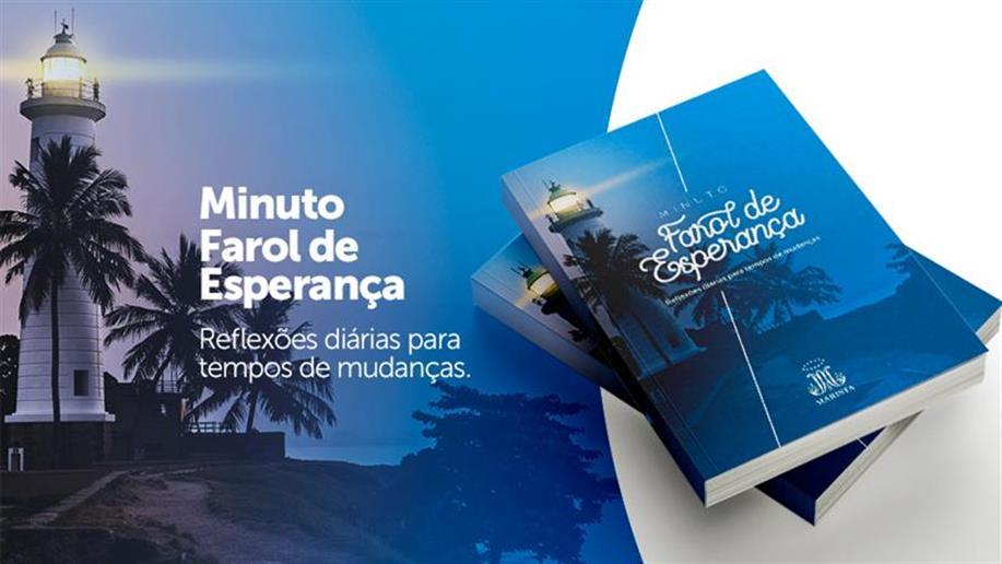 E-book que reúne os 100 episódios do Minuto Farol de Esperança está disponível para download
