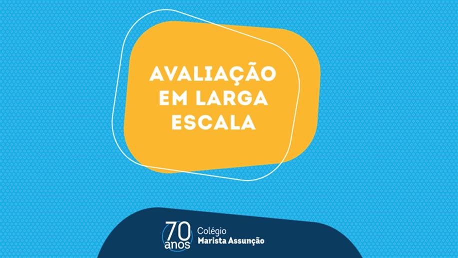 Comprometidos com uma entrega educacional de qualidade, o Marista Assunção aplicará em 2021 uma avaliação de larga escala para as turmas do 5º ano EF