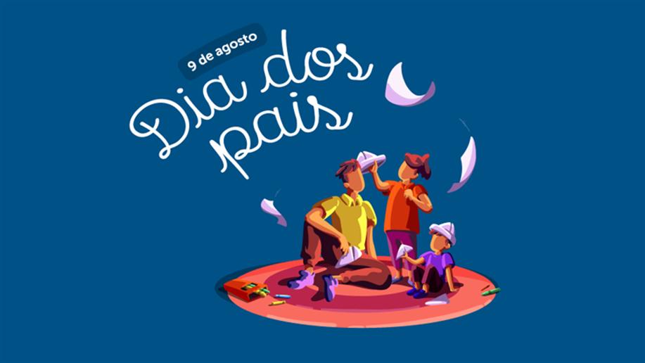 Neste domingo, 9 de agosto de 2020, será comemorado o Dia dos Pais