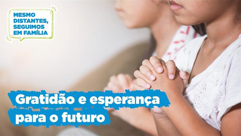 O conteúdo desta edição do projeto Em Família aborda a gratidão pelo presente e as reflexões para o futuro.