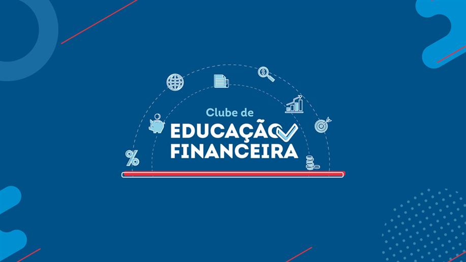 Encontros conectam estudantes dos Anos Finais EF ao tema, além de auxiliar no planejamento financeiro e metas pessoais