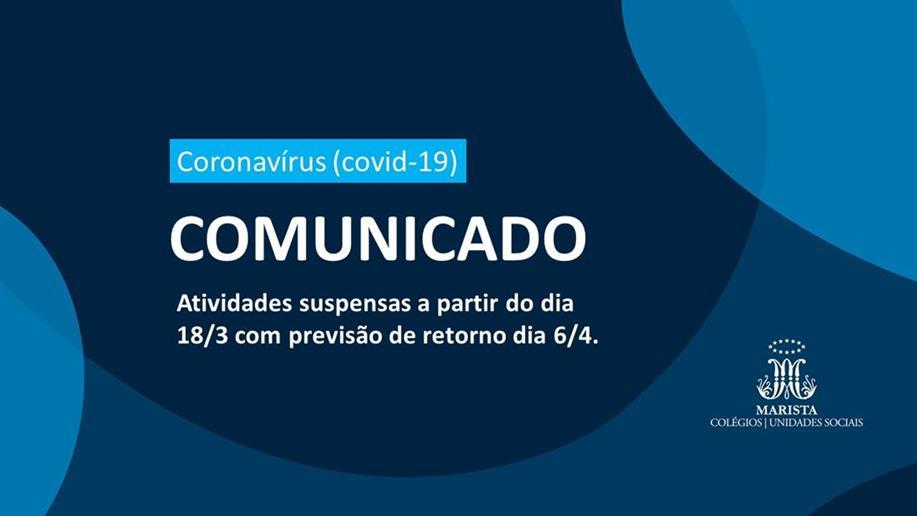 Informamos que, diante da necessidade de intensificar ações preventivas ao novo coronavírus (covid-19), o Colégio Marista Santo Antônio não terá aulas a partir desta quarta-feira, 18/3. O retorno está previsto para 6/4,